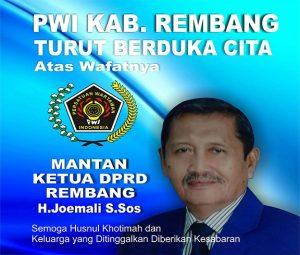 Ucapan berduka cita dari PWI Kabupaten Rembang atas meninggalnya mantan Ketua DPRD Rembang, Ahmad Joemali. (Foto atas) Peti jenazah mantan Ketua DPRD Rembang, Ahmad Joemali di kamar jenazah RSUD dr. R. Soetrasno Rembang.