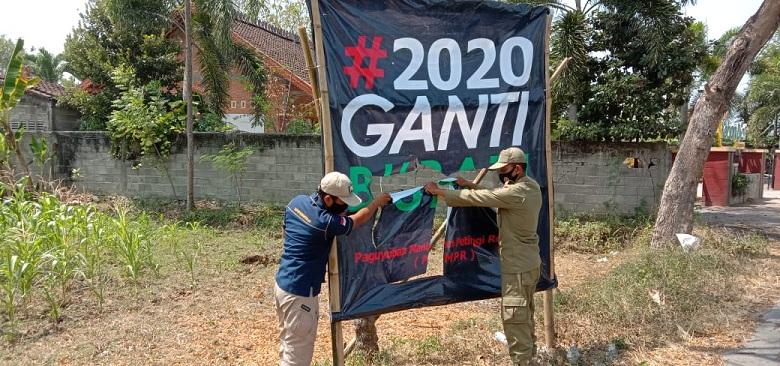 Banner Baliho #2020 Ganti Bupati Ditertibkan, Pihak Satpol PP Ungkap Alasannya
